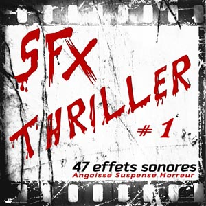Pack effets sonores Thriller 1